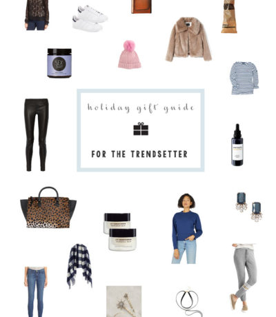 Gift Guide For the Trendsetter