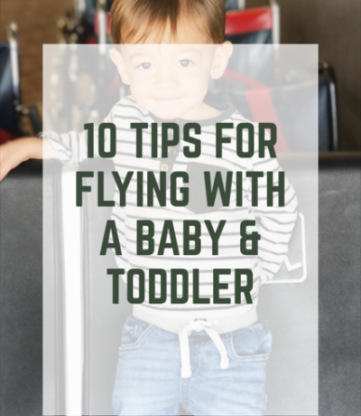 Flying with a baby & toddler
