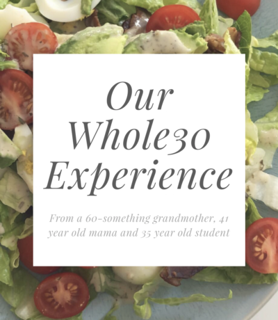 Whole30 Experience