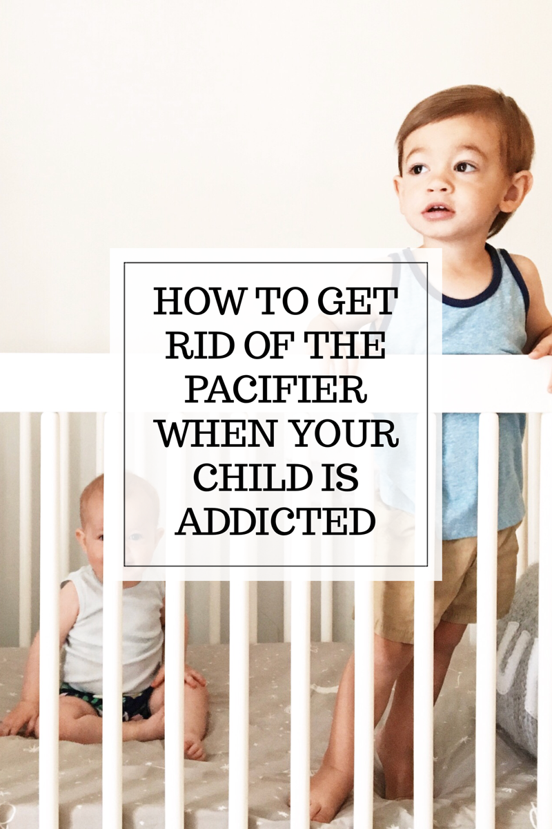 HOW TO GET RID OF THE PACIFIER